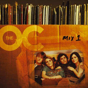 Music from the O.C. Mix, Vol. 1