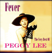 Fever - The Very Best of Peggy Lee