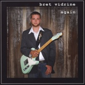 Bret Vidrine - Wasted Time