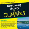 Overcoming Anxiety For Dummies Audiobook - Elaine Iljon Foreman, Charles H. Elliott & Laura L. Smith