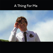 A Thing for Me - EP
