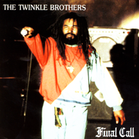 The Twinkle Brothers - Final Call artwork