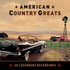 American Country Greats - 60 Legendary Recordings - Various Artists