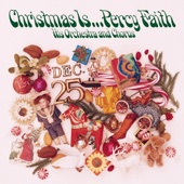 Percy Faith & His Orchestra and Chorus - We Need A Little Christmas