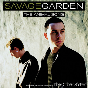 Savage Garden - The Animal Song (Instrumental)