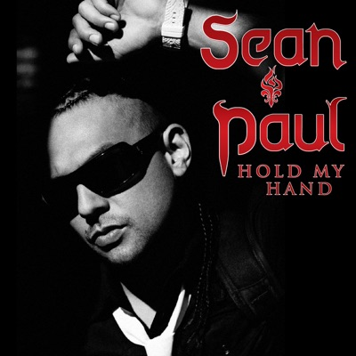 Hold My Hand - Single - Sean Paul