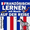 Joachim Schwochert - Auf der Reise: Französisch lernen mit Musik Grafik