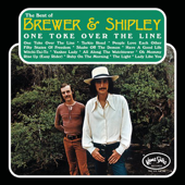 One Toke Over the Line - Brewer & Shipley
