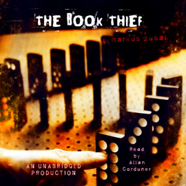 The Book Thief (Unabridged) audiobook