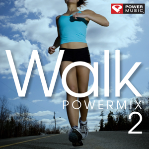 Power Music Workout - Walk PowerMix 2 (60 Min Walking Mix) [118-128 BPM]