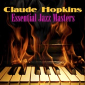Claude Hopkins - My Kinda Love (One Way to Paradise)
