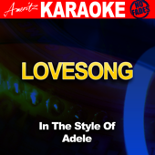 Lovesong (In the Style of Adele) [Karaoke Version]