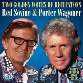 Two Golden Voices of Recitation by Porter Wagoner & Red Sovine