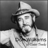 30 Classic Tracks - Don Williams