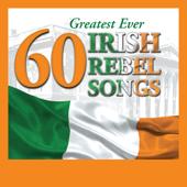 60 Greatest Ever Irish Rebel Songs