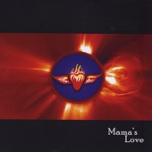 Mama's Love - Busted & Blinded