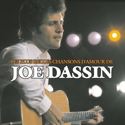 Les plus belles chansons d'amour de Joe Dassin - Joe Dassin