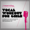 The Complete Vocal Workout for Girls, Vol.1 - Iwant2sing