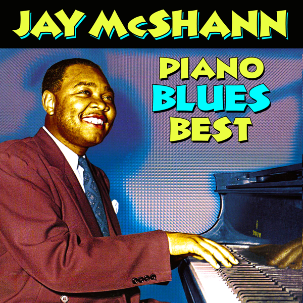‎Piano Blues Best by Jay McShann