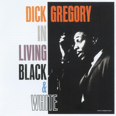 In Living Black & White - Dick Gregory album