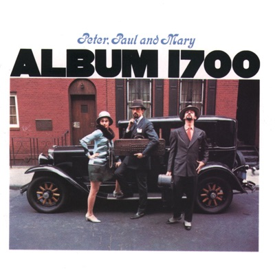 Album 1700 - Peter Paul and Mary
