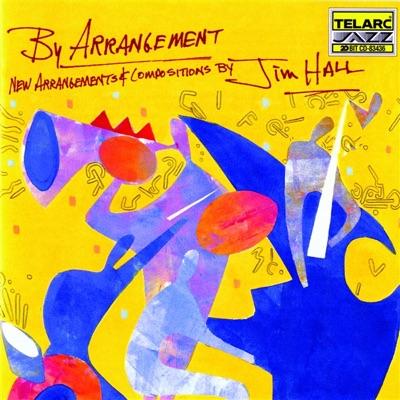 By Arrangement - Jim Hall