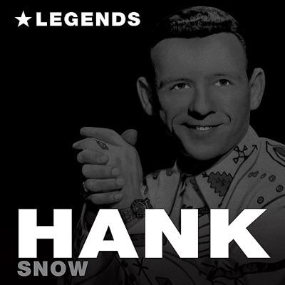 Legends - Hank Snow