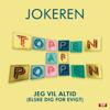 Jokeren - Jeg Vil Altid (Elske Dig For Evigt) [Toppen af Poppen] artwork