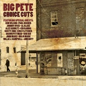 Big Pete - Act Like You Love Me (feat. Kim Wilson)