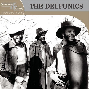 Platinum & Gold Collection: The Delfonics (Remastered)