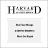 Frances X. Frei - The Four Things a Service Business Must Get Right (Harvard Business Review) grafismos