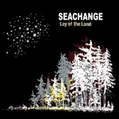 Seachange - Come On Sister