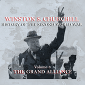 Winston S. Churchill: The History of the Second World War, Volume 3 - The Grand Alliance