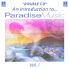 An Introduction to Paradise Music - Vol. 1