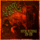 Wagner's The Ring Cycle - Historic Recordings 1936-1958