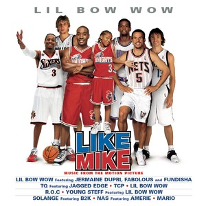 Like Mike (Music from the Motion Picture)