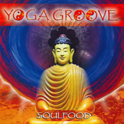 Yoga Groove (feat. Brent Lewis) - Soulfood - Soulfood