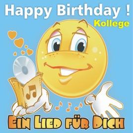 Happy Birthday Zum Geburtstag Kollege By Ein Lied Fur Dich On