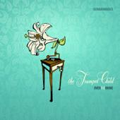 The Trumpet Child