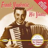 Frank Yankovic And His Yanks - Copper Range Polka