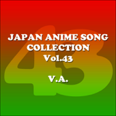 Japan Animesong Collection Vol. 43 (Anison Japan)