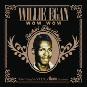 Willie Egan - I Don't Know Where She Went