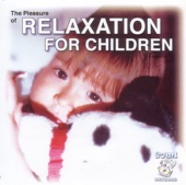 Relaxation for Children (The Pleasure of)