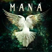 Drama y Luz - Maná - Maná