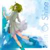 Rain or Shine (feat. Megpoid) - ep0d