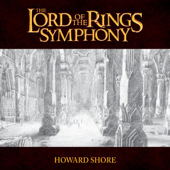 The Lord Of The Rings Symphony-Howard Shore