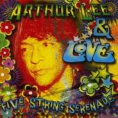 Arthur Lee & Love - Five String Serenade