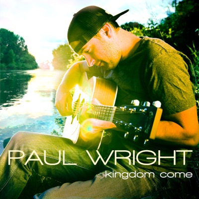 Kingdom Come - Paul Wright