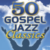 Smooth Jazz All Stars - 50 Gospel Jazz Classics artwork