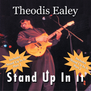 Stand Up In It - Theodis Ealey - Theodis Ealey